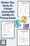 Number Tiles: 17 Hands-On, Problem Solving Math Activities