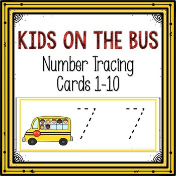 Number Tracing Cards 1-10 Kids on the Bus Themed