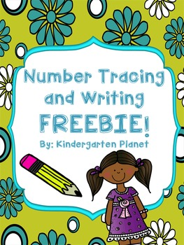 Number Tracing and Writing Freebie!