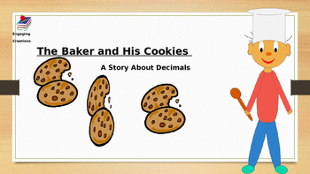 The Baker and His Cookies:  A Story About the Value of Decimals