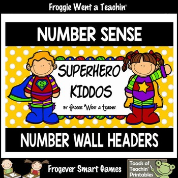 """Number Wall Posters/Headers-- Number Sense """"Superhero Kiddos"""""""