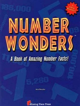 Number Wonders!   A Collection of Amazing Number Facts!