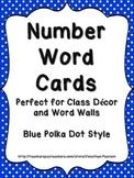 Number Word Cards - Blue Polka Dots Style - Perfect for Decor and Word Walls