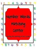 Number Words Matching Literacy Center