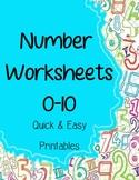 Number Worksheets 0-10 - Print & Use Printables