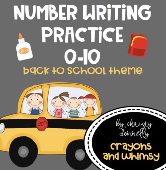 Number Writing Practice {Back to School Theme}