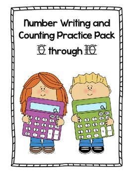 Number Writing and Counting Practice Pack 0 through 10