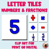 Number and Fraction Tiles Clip Art | Digital or Print | Mo