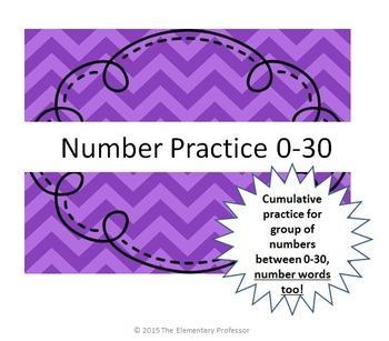 Number and Number Word Practice 0-30 - Cumulative!  No Prep