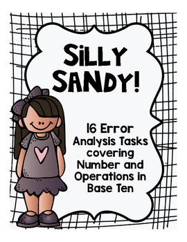 Math Error Analysis Tasks with Silly Sandy (Addition, Subt