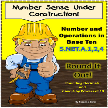 Number and Operations in Base Ten: 5.NBT.1,2,4 - Rounding Decimals