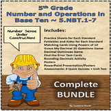 Number and Operations in Base Ten: 5.NBT.1-7 - COMPLETE UNIT BUNDLE