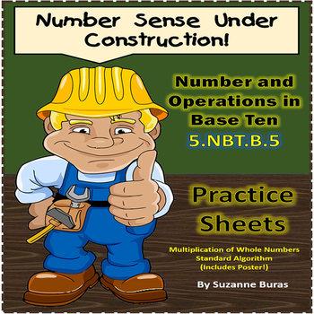 Number Operations in Base Ten: 5.NBT.B.5 Multiplication Algorithm Practice