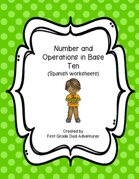 Number and Operations in Base Ten (Spanish Worksheets)