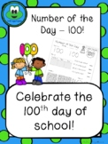Number of the Day - 100th Day of School