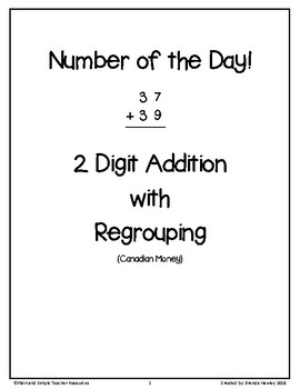 Number of the Day 2 Digit Addition with Regrouping Canadian Money
