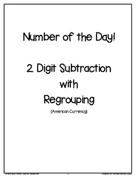 Number of the Day 2 Digit Subtraction with Regrouping American Currency