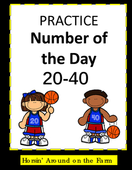 Number of the Day 20-40 {Basketball Theme}