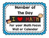 Number of the Day - A companion for your Math Focus Wall or Calendar