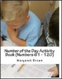 Number of the Day Activity Book (Numbers 61 - 120)