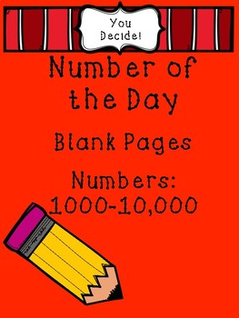 Number of the Day Blank Pages (Numbers over 1000)