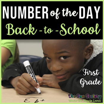 First Grade Math, Number of the Day~Common Core~Aug./Sept.