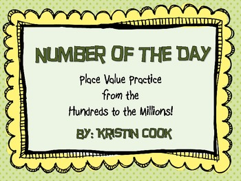 Number of the Day – Place Value Practice from the Hundreds to the Millions!