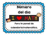 Number of the Day *SPANISH VERSION* - For your Math Focus Wall or Calendar
