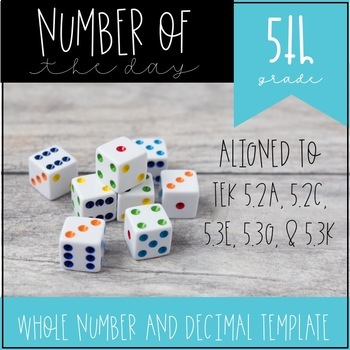Number of the Day for 5th Grade Template 5.2A 5.2C