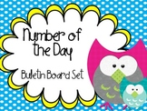 Number of the day math meeting bulletin board- OWL themed! 39 Pgs.