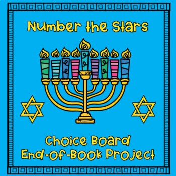 Number the Stars Choice Board:  End-of-Book Project