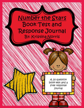 Number the Stars Test and Response Journal