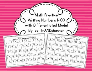Math Practice Writing Numbers 1-100 with Differentiated Model
