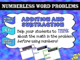 Numberless Word Problems: Addition & Subtraction
