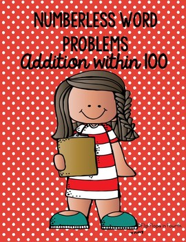 Numberless Word Problems--Addition to 100