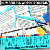 Numberless Word Problems Multiplication and Division