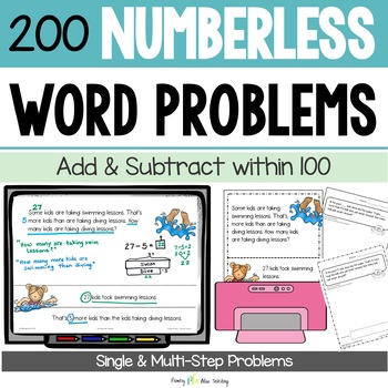 Numberless Word Problems (Understand and Solve Story Problems - within 100)
