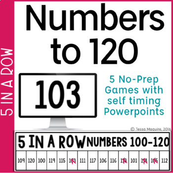 Number Identification  0-120 5 in a Row: 5 No Prep Games & Powerpoints