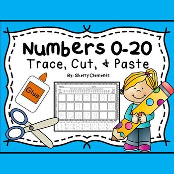 Numbers 0-20 Trace, Cut, and Paste
