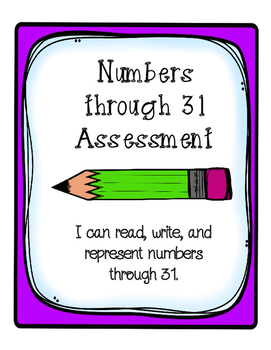 Numbers 0-31 Assessment with Writing Activity Common Core Aligned