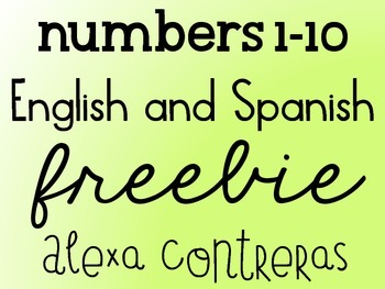 Numbers 1-10 FREEBIE {English and Spanish}