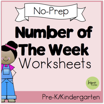Number of the Week No-Prep Pre-K Packet (Covers 1-10) by Inspire the Mom