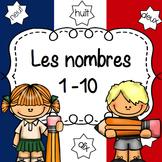 French Numbers 1-10 Practice Worksheets/ Fiches activités Les Nombres 1-10