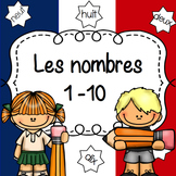 French Numbers 1-10 Practice Worksheets/ Fiches activités
