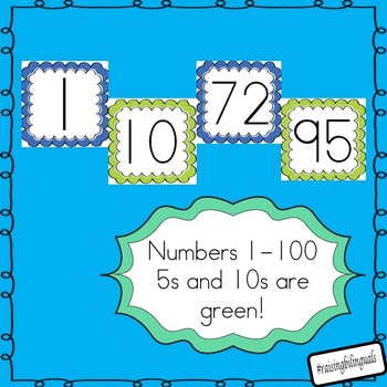 Numbers 1-100 (green/blue) count by 5 and 10!