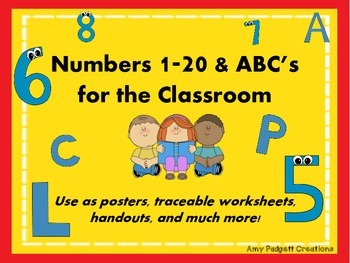 Numbers 1-20 & ABC's for the Classroom
