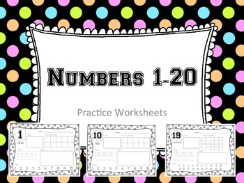Numbers 1-20 Practice Worksheets  (K.CC.3, K.NBT.1)