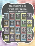 Numbers 1-20 with Ten Frames Chevron Chalkboard