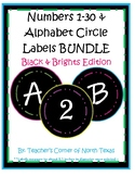 Numbers 1-30 & Alphabet Circle Labels BUNDLE - Black & Bri