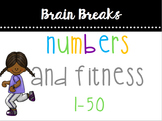 Numbers (1-50) & Fitness Brain Break